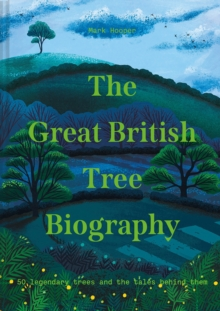 Image for The Great British Tree Biography