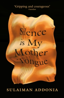 Image for Silence is my mother tongue
