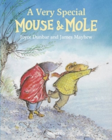 Image for A very special Mouse & Mole