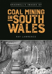 Image for Bradwell's Images of South Wales Coal Mining