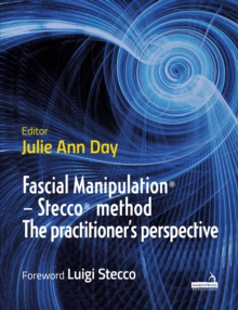Image for Fascial Manipulation (R) - Stecco (R) method The practitioner's perspective