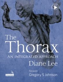 Image for The Thorax : An integrated approach