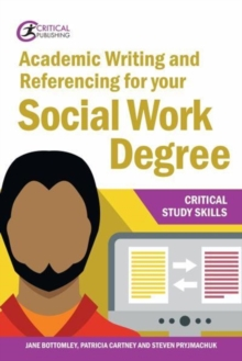 Academic writing and referencing for your social work degree - Bottomley, Jane