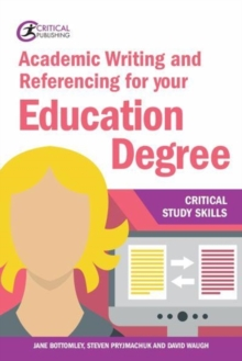 Academic writing and referencing for your education degree - Bottomley, Jane
