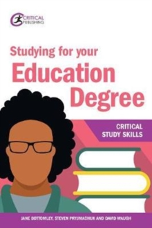 Studying for your education degree - Bottomley, Jane