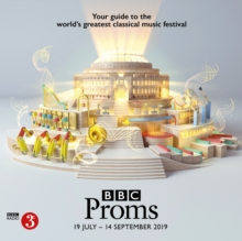 Image for BBC Proms 2019 : Festival Guide