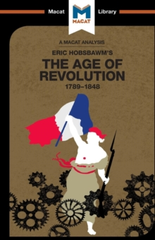 Image for An Analysis of Eric Hobsbawm's The Age Of Revolution : 1789-1848