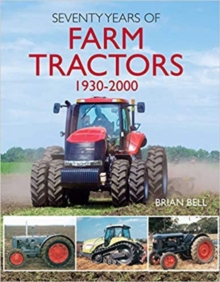 Image for Seventy years of farm tractors, 1930-2000