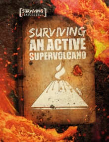 Image for Surviving an active supervolcano