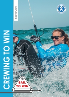 Image for Crewing to win: how to be the best crew & a great team
