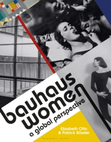 Image for Bauhaus women  : a global perspective