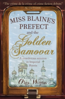 Image for Miss Blaine's prefect and the golden samovar