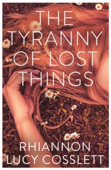 Image for The tyranny of lost things