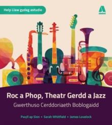 Image for Roc a Phop, Jazz a Theatr Gerddorol  : Cerddoriaeth Ug/Safon Uwch