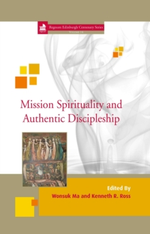 Image for Mission Spirituality and Authentic Discipleship