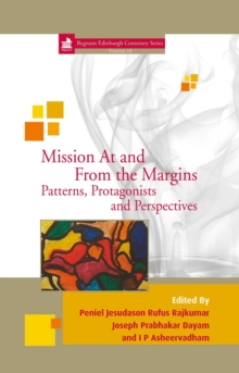 Image for Mission At and From the Margins: Patterns, Protagonists and Perspectives
