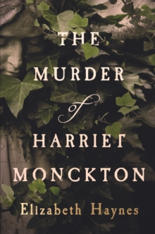 Image for The murder of Harriet Monckton