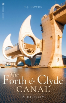Image for The Forth and Clyde Canal  : a history