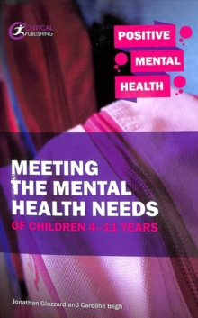 Image for Meeting the mental health needs of children 4-11 years