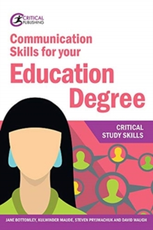 Communication skills for your education degree - Bottomley, Jane