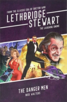 Image for Lethbridge-Stewart - The Laughing Gnome: The Danger Men