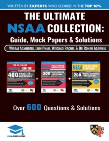Image for The Ultimate NSAA Collection : 3 Books In One, Over 600 Practice Questions & Solutions, Includes 2 Mock Papers, Score Boosting Techniqes, 2019 Edition, Natural Sciences Admissions Assessment, UniAdmis