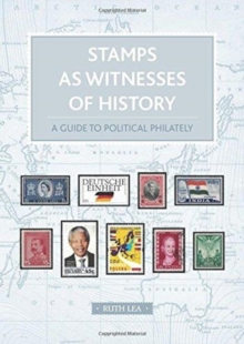 Image for Stamps as Witnesses of History : A Guide to Political Philately
