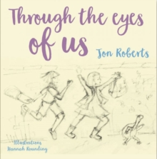 Through the eyes of us - Roberts, Jon