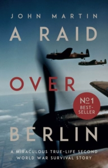 Image for A raid over Berlin