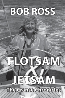 Image for Flotsam & Jetsam : The Cranse Chronicles