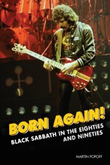 Image for Born Again! : Black Sabbath in the Eighties & Nineties