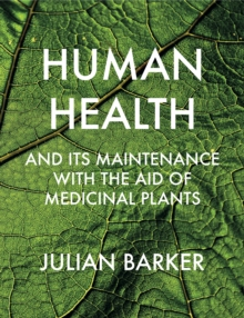 Image for Human Health and Its Maintenance with the Aid of Medicinal Plants