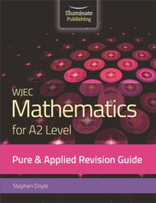 Image for WJEC Mathematics for A2 Level Pure & Applied: Revision Guide