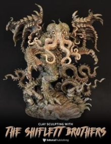 Image for Clay Sculpting with the Shiflett Brothers