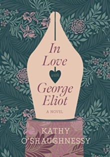 Image for In love with George Eliot  : a novel