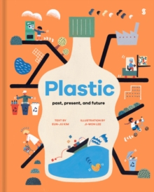 Image for Plastic  : past, present, and future