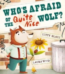Image for Who's afraid of the quite nice wolf?