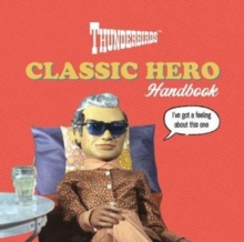 Image for Thunderbirds Classic Hero Handbook