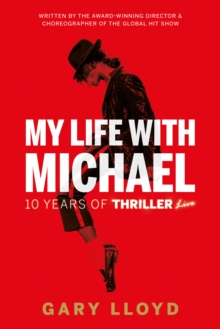 Image for My life with Michael Jackson  : 10 years of Thriller live