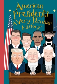 Image for American presidents, a very peculiar history