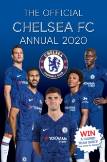 The Official Chelsea FC Annual 2020 -