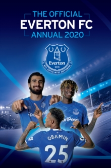 The Official Everton FC Annual 2020 - Grange Communications Ltd