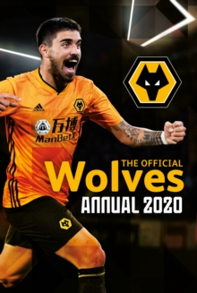 Image for The Official Wolverhampton Wanderers Annual 2020