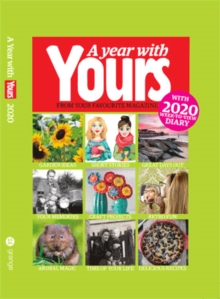 Image for A Year With Yours - Yours Magazine Yearbook 2020 : with 2020 week-to-view diary