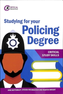 Studying for your policing degree - Bottomley, Jane