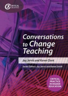Conversations to change teaching - Jarvis, Joy
