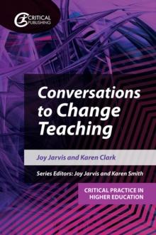 Conversations to Change Teaching - Jarvis, Joy