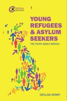Image for Young refugees and asylum seekers  : life in Britain