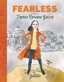 Image for Fearless  : the story of Daphne Caruana Galizia