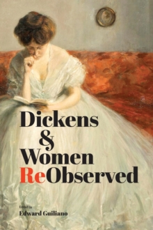 Image for Dickens & women reobserved